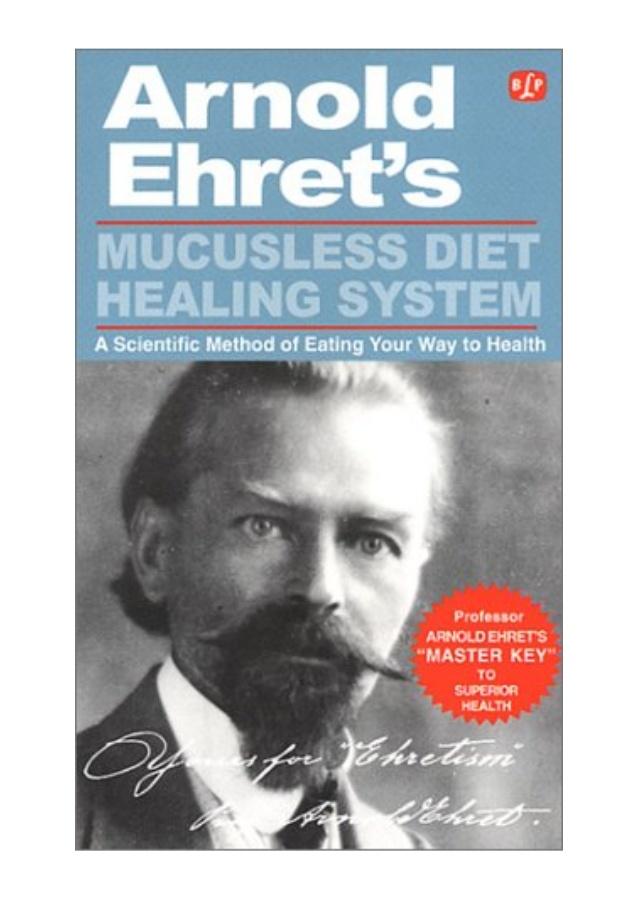 mucusless diet healing system pdf arnold ehret 1 638